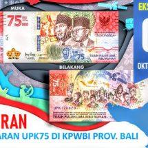 Mulai 1 Oktober BI Permudah Penukaran UPK75 di Semua Bank