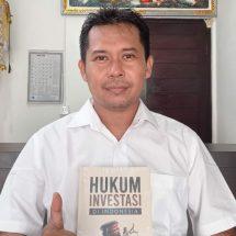 Buku 'Hukum Investasi di Indonesia' Ulas Pemahaman Investasi dan Kepastian Hukum