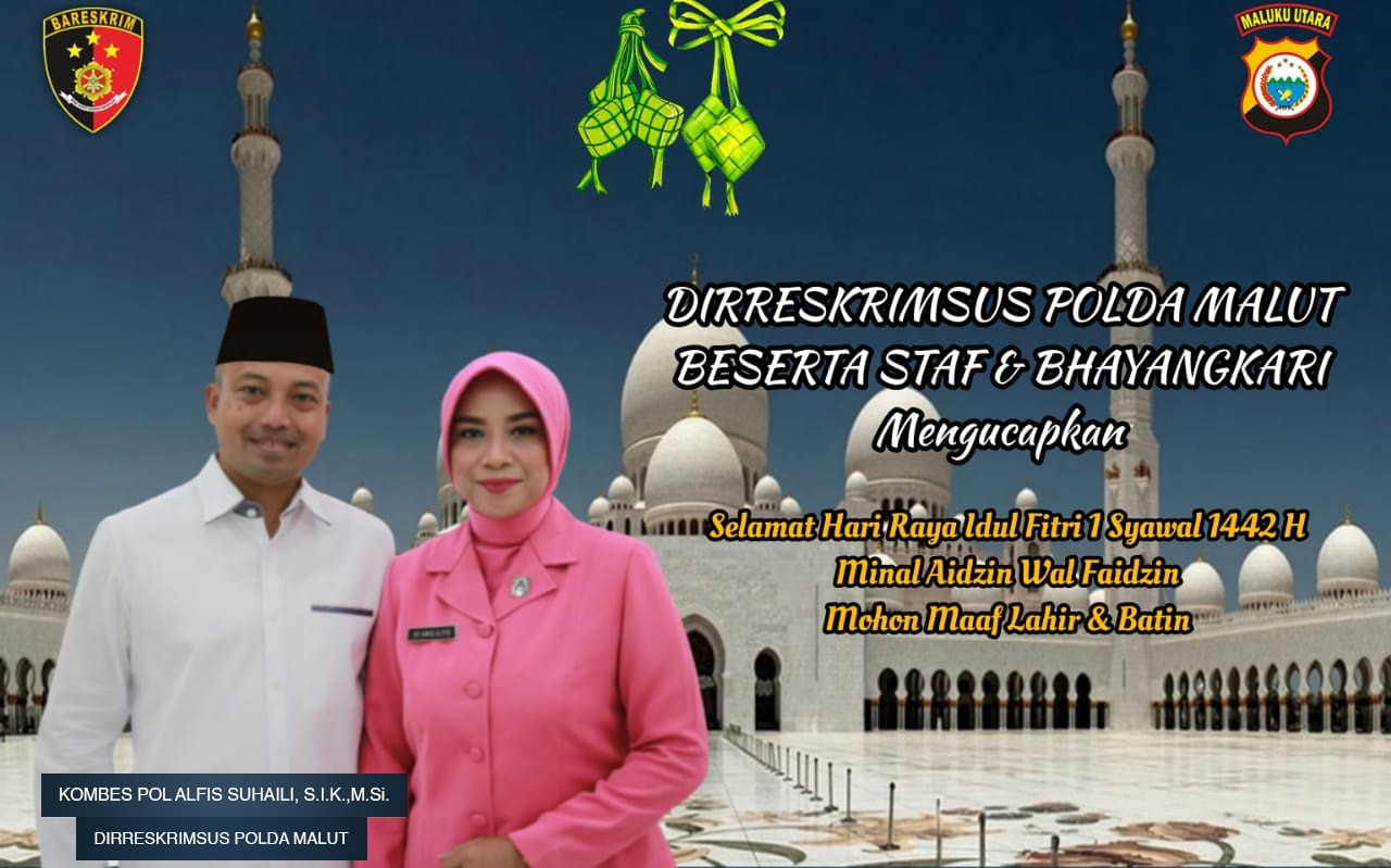 Dirreskrimsus Polda Malut Idul Fitri 1 Syawal 1142H