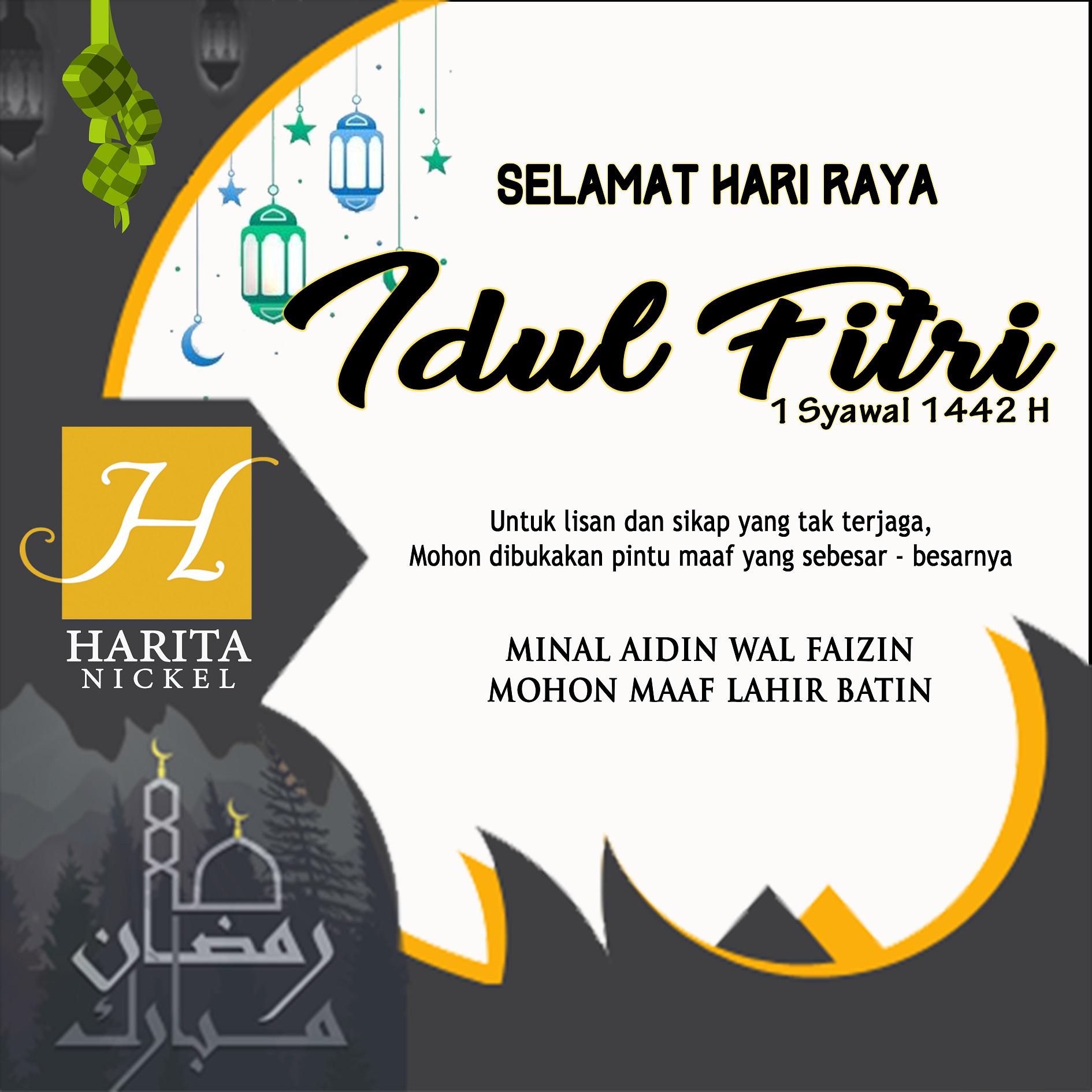 Harita Nickel Selamat Hari Raya Idul Fitri 1442 Hijriah