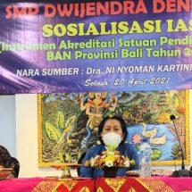 Libatkan Guru dan Pegawai, SMP Dwijendra Sosialisasi IASP 2020 Untuk Raih Akreditasi A